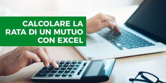 Calcolo della rata di un mutuo con Excel