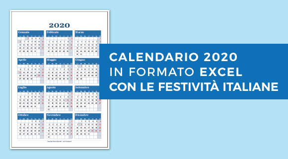 Calendario In Excel 2020.Calendario 2020 Excel Con Le Festivita Italiane Da Stampare