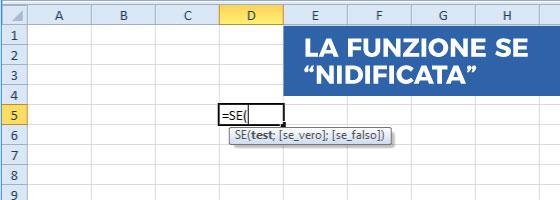 La Funzione SE con più condizioni (nidificata) in Excel