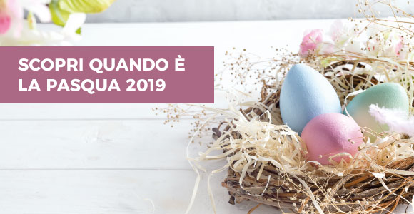 Pasqua 2019: data e calendario